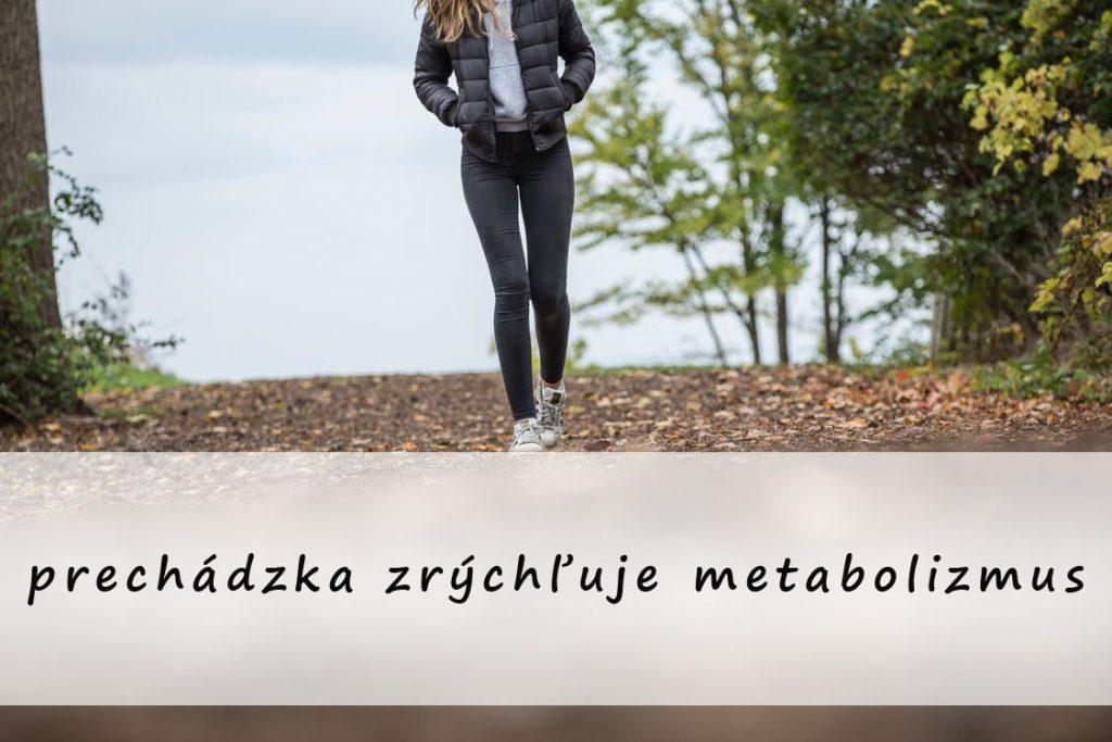 aj prechádzky zrýchľujú metabolizmus